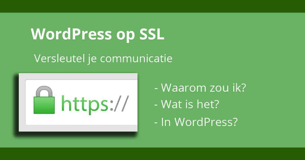 WordPress op SSL binnenkort de standaard