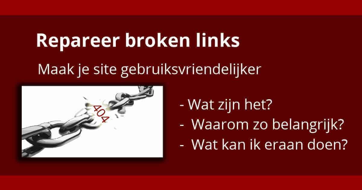 Hoe kun je niet-werkende links (broken links) herstellen?